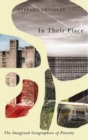 Image for In their place  : the imagined geographies of poverty