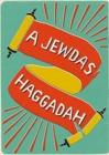 Image for A Jewdas haggadah