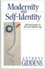 Image for Modernity and self-identity  : self and society in the late modern age