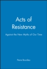 Image for Acts of resistance  : against the new myths of our time