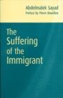 Image for The suffering of the immigrant