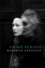 Image for Third person  : politics of life and philosophy of the impersonal