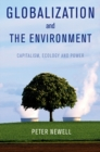 Image for Globalization and the environment  : capitalism, ecology & power
