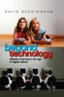Image for Beyond technology: children's learning in the age of digital culture