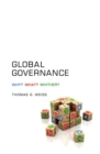 Image for Global governance  : what? why? whither?