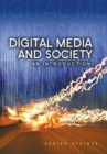 Image for Digital media and society  : an introduction