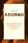 Image for Philosophical Elements of a Theory of Society