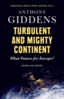 Image for Turbulent and mighty continent  : what future for Europe?