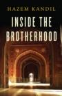 Image for Inside the Brotherhood