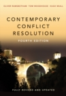 Image for Contemporary conflict resolution  : the prevention, management and transformation of deadly conflicts