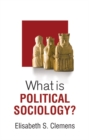 Image for What is political sociology?