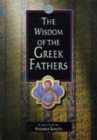 Image for The wisdom of the Greek Fathers