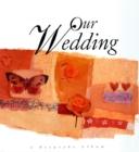 Image for Our Wedding : A Keepsake Album