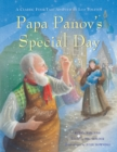 Image for Papa Panov's special day  : a classic folk tale