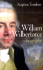 Image for William Wilberforce  : a biography