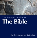 Image for The Compact Guide to the Bible