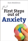 Image for First steps out of anxiety