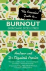 Image for The essential guide to ... burnout: overcoming excess stress