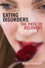 Image for Eating disorders: the path to recovery