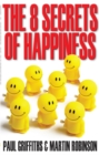 Image for The 8 secrets of happiness