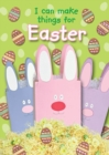 Image for I can make things for Easter
