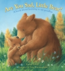 Image for Are You Sad, Little Bear?