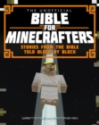 Image for The unofficial Bible for Minecrafters