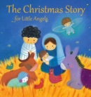 Image for The Christmas story for little angels