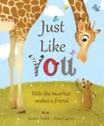 Image for Just like you  : Miki the meerkat makes a friend