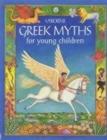Image for Usborne Greek myths for young children