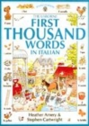 Image for The Usborne first thousand words in Italian  : with easy pronunciation guide