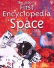 Image for The Usborne first encyclopedia of space