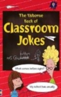 Image for The Usborne book of classroom jokes