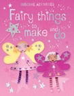 Image for Fairy things to make and do