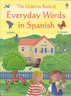 Image for The Usborne book of everyday words in Spanish