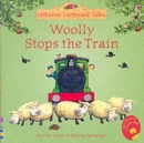 Image for Woolly Stops the Train