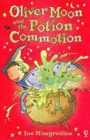Image for Oliver Moon and the potion commotion