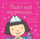 Image for That's not my princess