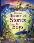 Image for Usborne illustrated stories for boys