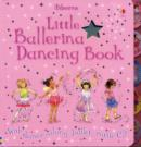 Image for Little ballerina dancing book