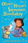 Image for Oliver Moon's summer howliday