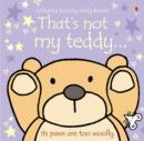 Image for That's not my teddy-