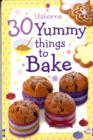Image for 30 Things to Bake
