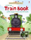 Image for Farmyard tales wind-up train book