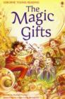 Image for The magic gifts  : a folk tale from Korea