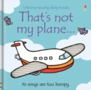 Image for That's not my plane