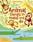 Image for Animal Things to Make and Do
