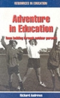 Image for Adventure in education  : team building through outdoor pursuits