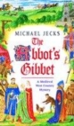Image for The Abbot's gibbet