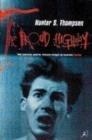 Image for The proud highway  : saga of a desperate southern gentleman, 1955-1967 : v.1 : 1955-67, Saga of a Desperate Southern Gentleman